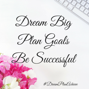 Copy of Dream . Plan . Achieve (4)